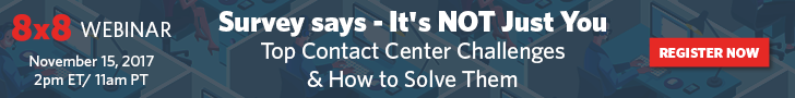 Register for Contact Center Challenges Webinar - Sponsored by 8x8